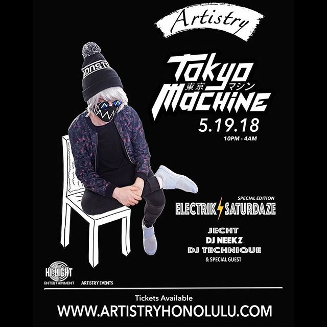 Dis Saturday Catch @tokyomachinedesu Live At @artistryhnl!!! Dis Guy, @jechtsome, @djneekz x Special Guests Supplying Da Supporting Soundtrack!!! Link For Tix Available In @artistryhnl Or @hilightentertainment's Bios...Use Code TMHILIGHT For Limited Discount!!! Brought To You By @hilightentertainment x @artistryhnl!!!