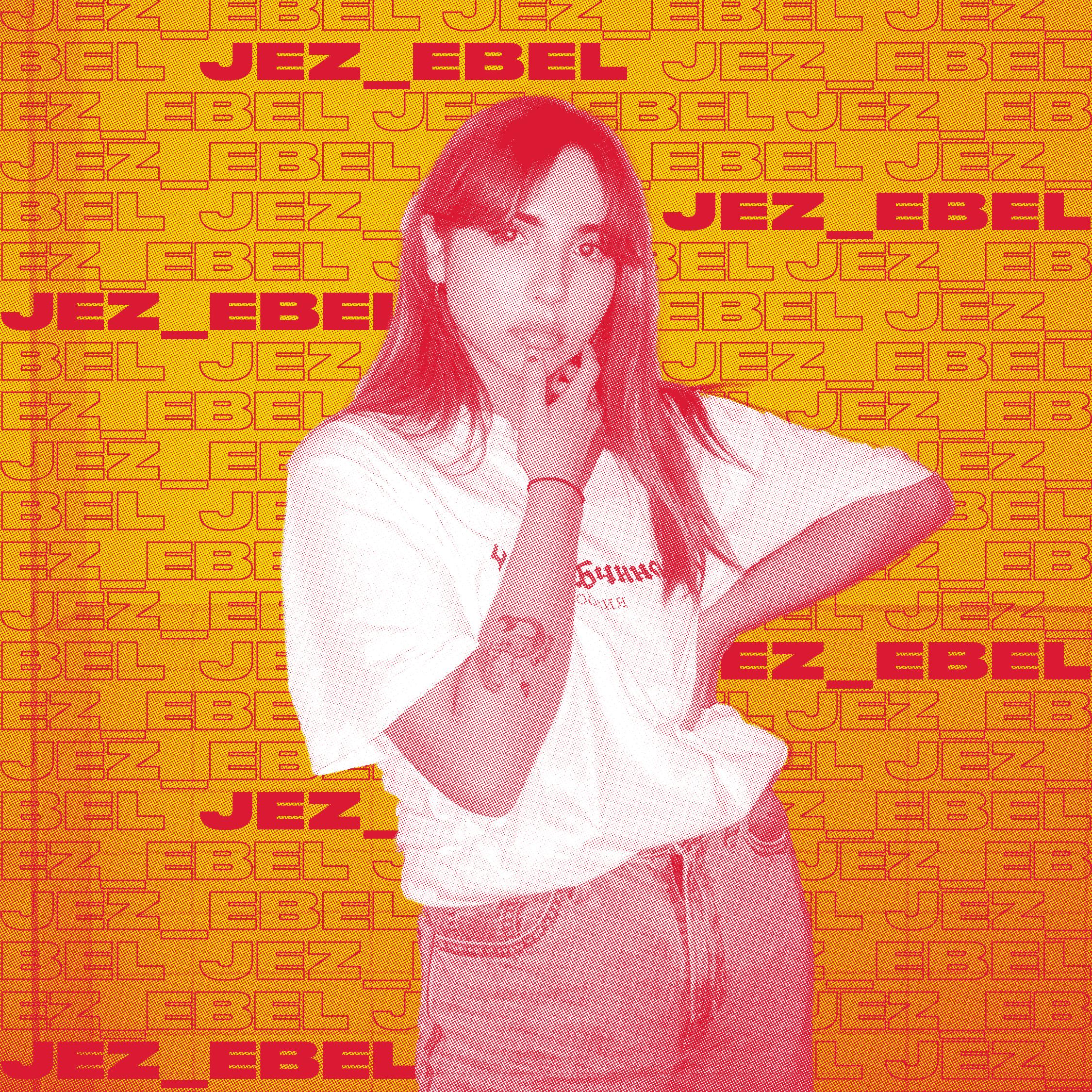 JEZ_EBEL er en freidig jente som hovedsakelig har holdt seg i SoundCloud-landskapet i en god stund. Her hun laget sin egen verden av elektronisk soul-fylt bedroom-pop. Med eklektiske uttrykk, et uskyldig ansikt og en sterk tendens til å synge om kjærlighet og seksualitet, har JEZ_EBEL blant annet blitt spilt og anbefalt av P3 urørt for låten «GARDEN H0ES». Nye låter er lovet i løpet av året.
