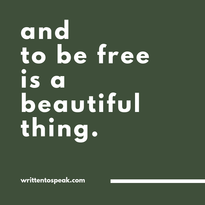 Tanner Olson Written to Speak Blog and to be free is a beautiful thing.png
