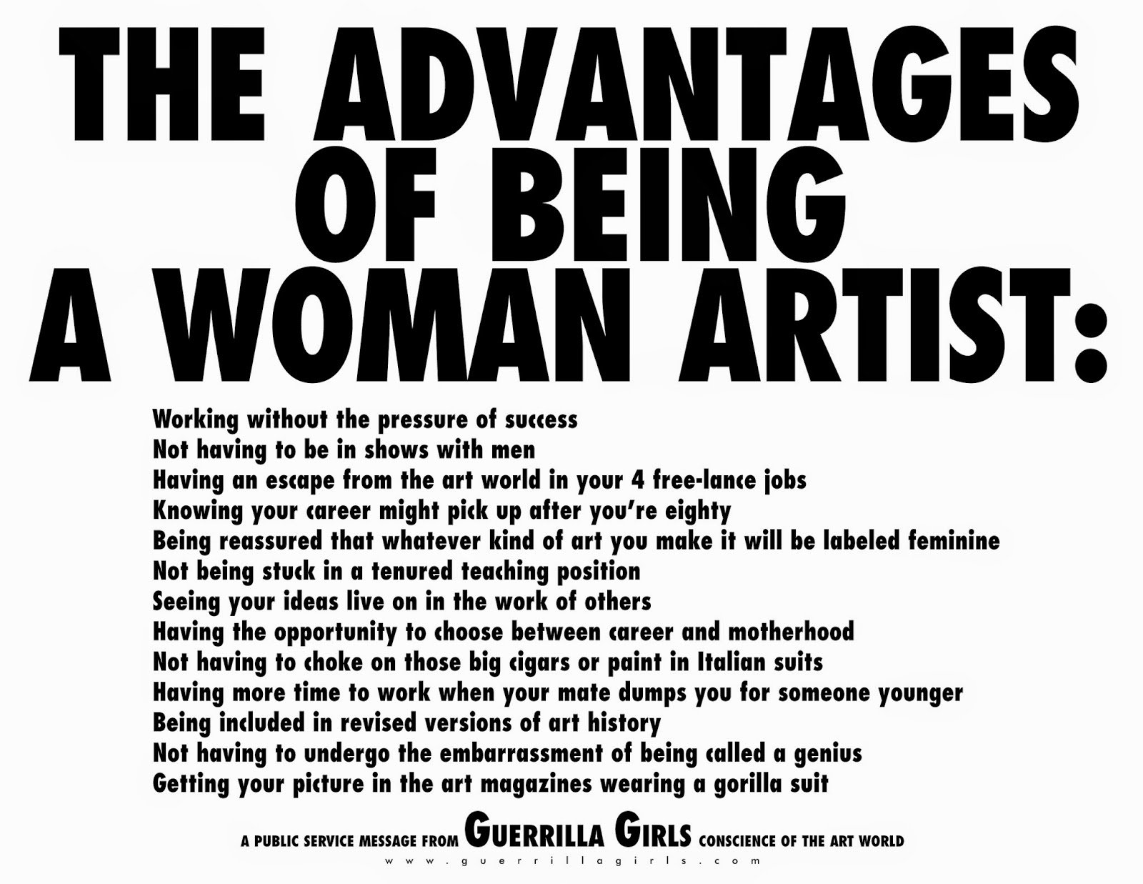 "Guerrilla Girls, ""The Advantages of Being a Woman Artist"" (1988)"