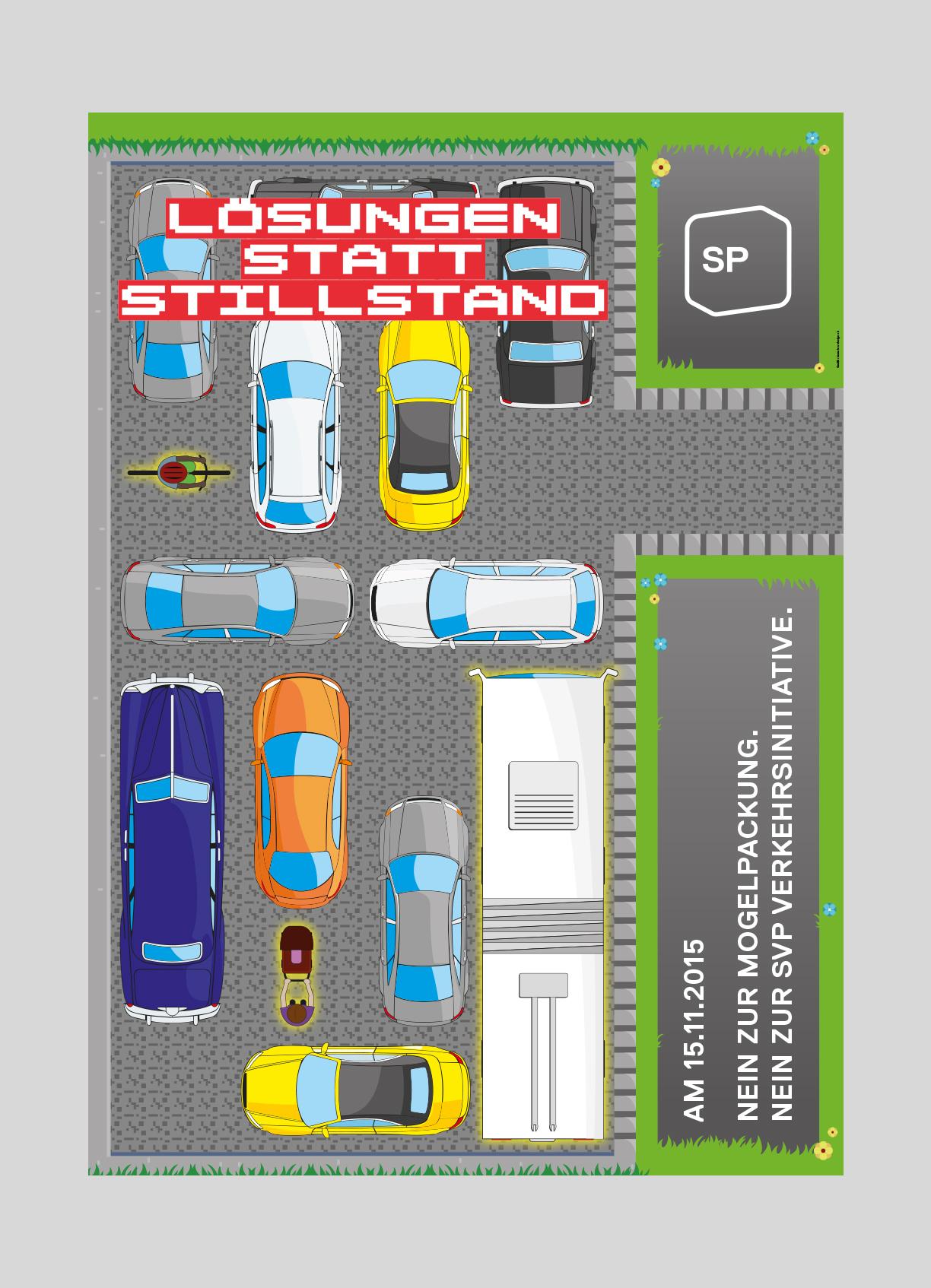 SP Stadt Luzern – SVP Verkehrsinitiative   2015   Abstimmungsplakat, gegen den Ausbau des Autoverkehrs auf Kosten der anderen Verkehrsteilnehmer.
