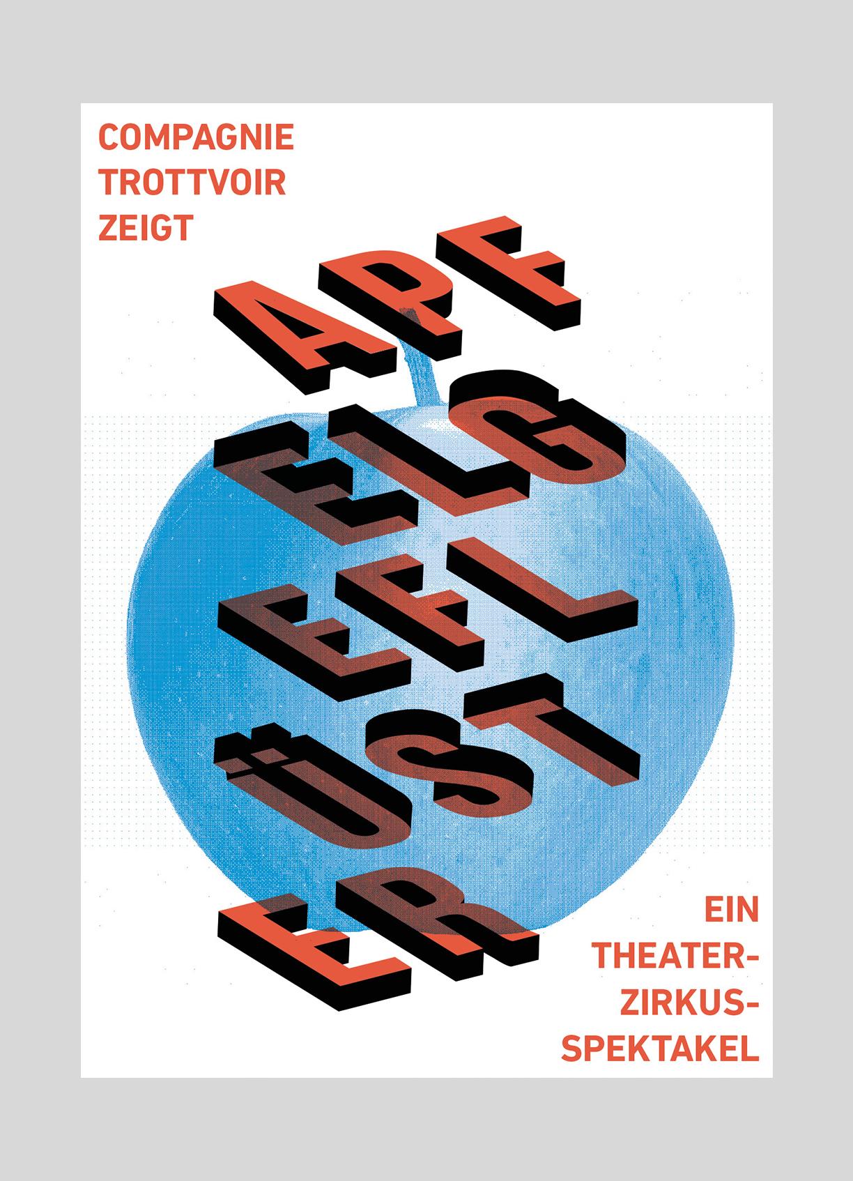 Compagnie Trottvoir – Apfelgeflüster   2015  Zirzensisches Strassentheater, Programm mit Artistik, Musik und Theater.