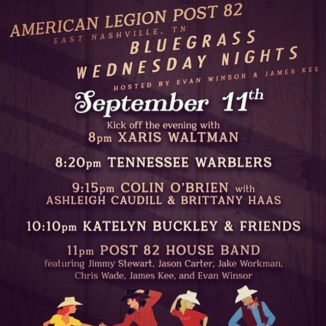 Come out and see us for @bluegrasswednesday at the Legion as we pick on some of our Davian's hang out to catch a great night of music from Nashville's bluegrass elite; @xariswaltman, @colingobrien, @spacebassface, @brittfiddle, @katelyn.buckley.music and the Post 82 House Band! #bluegrass #americana #bluegrasswednesdaynights #americanafest
