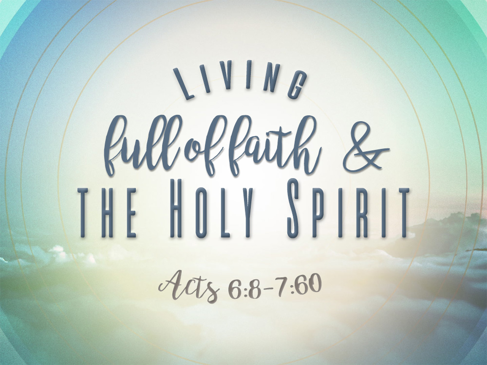 living full of faith