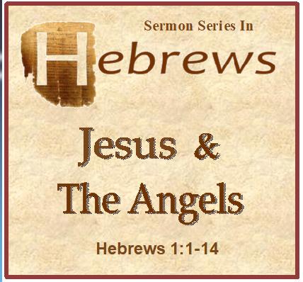 - Hebrews 1