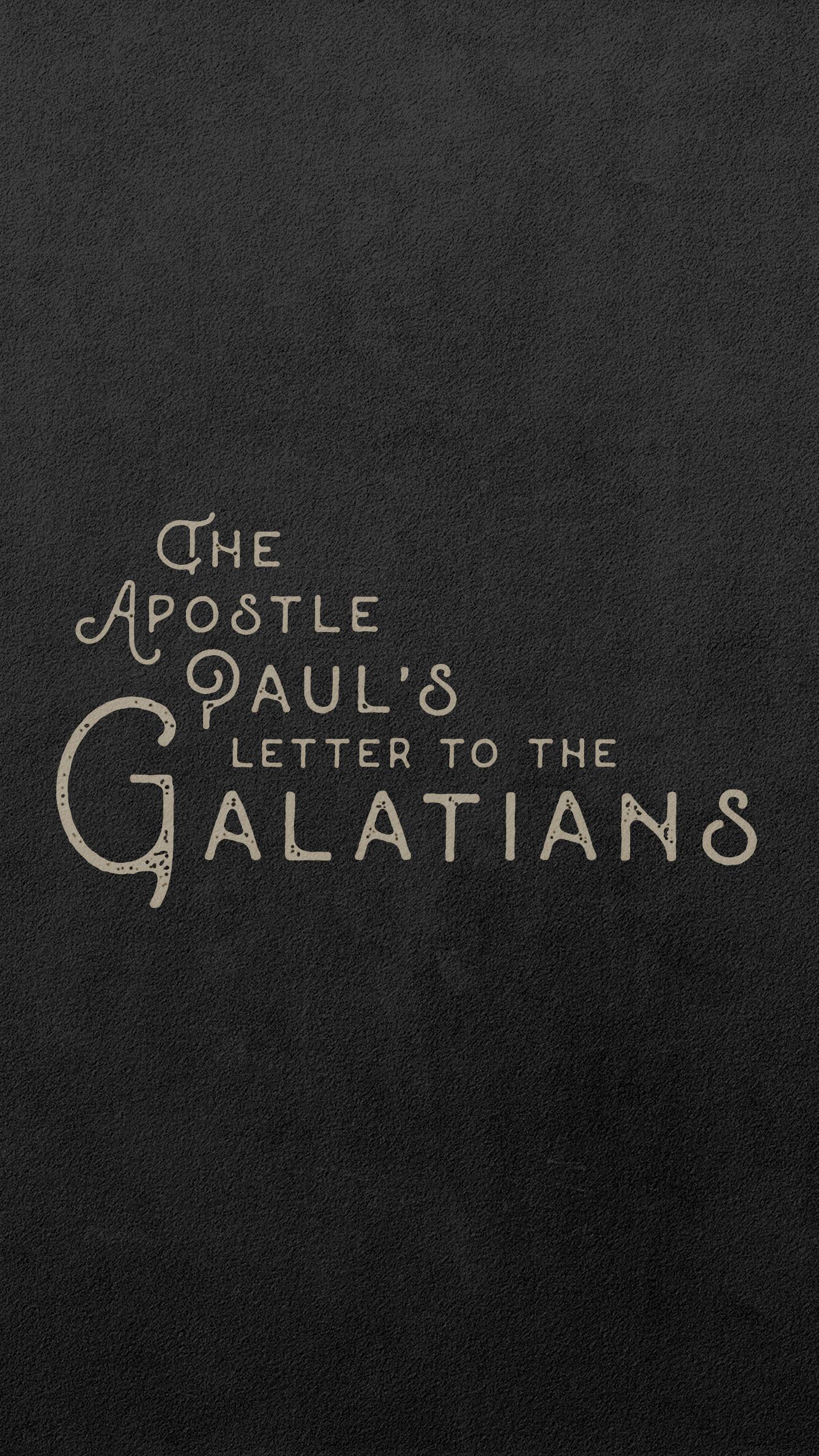 Galatians Phone Wallpaper