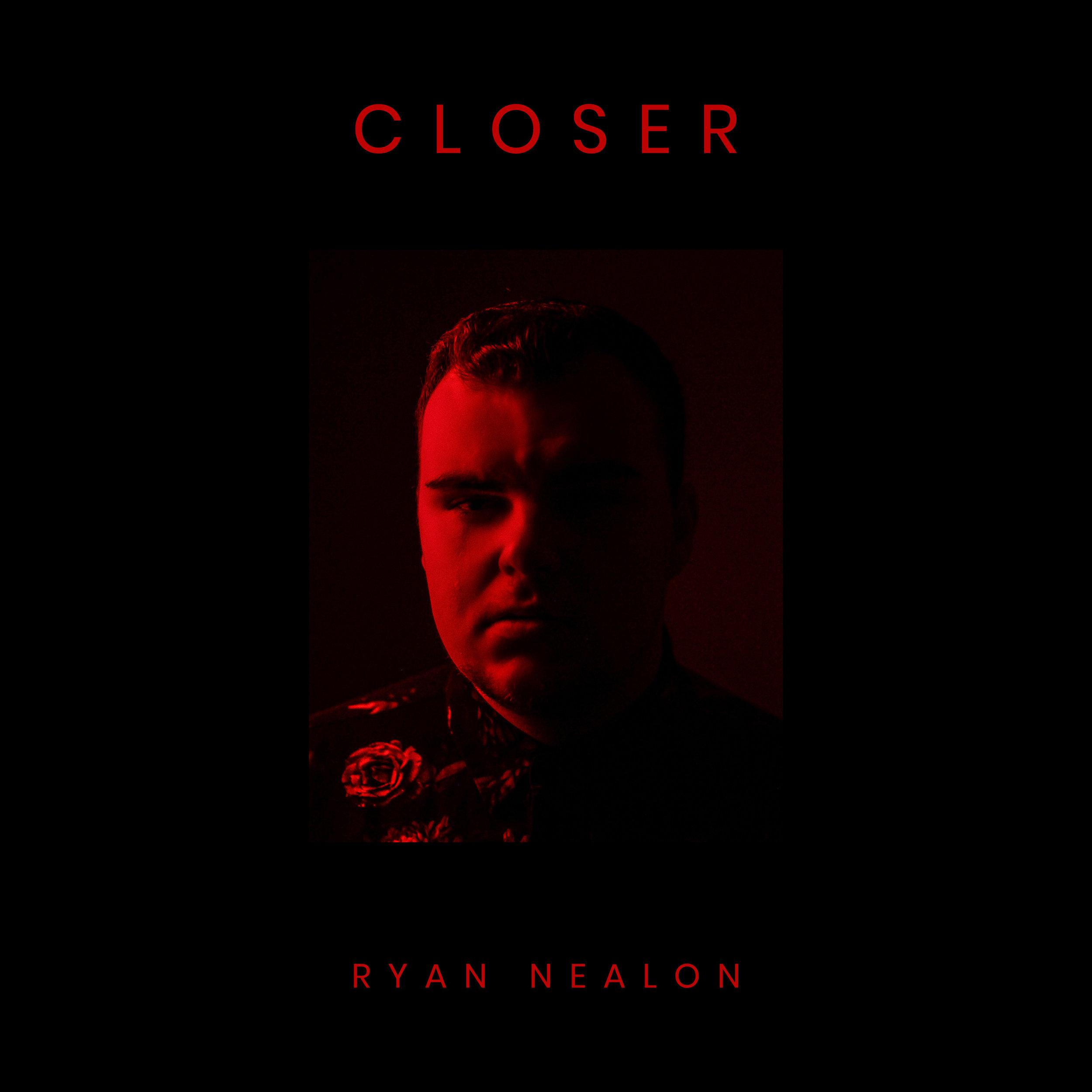 Ryan Nealon - Closer