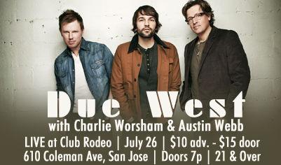 Due West, Charlie Worsham & Austin Webb
