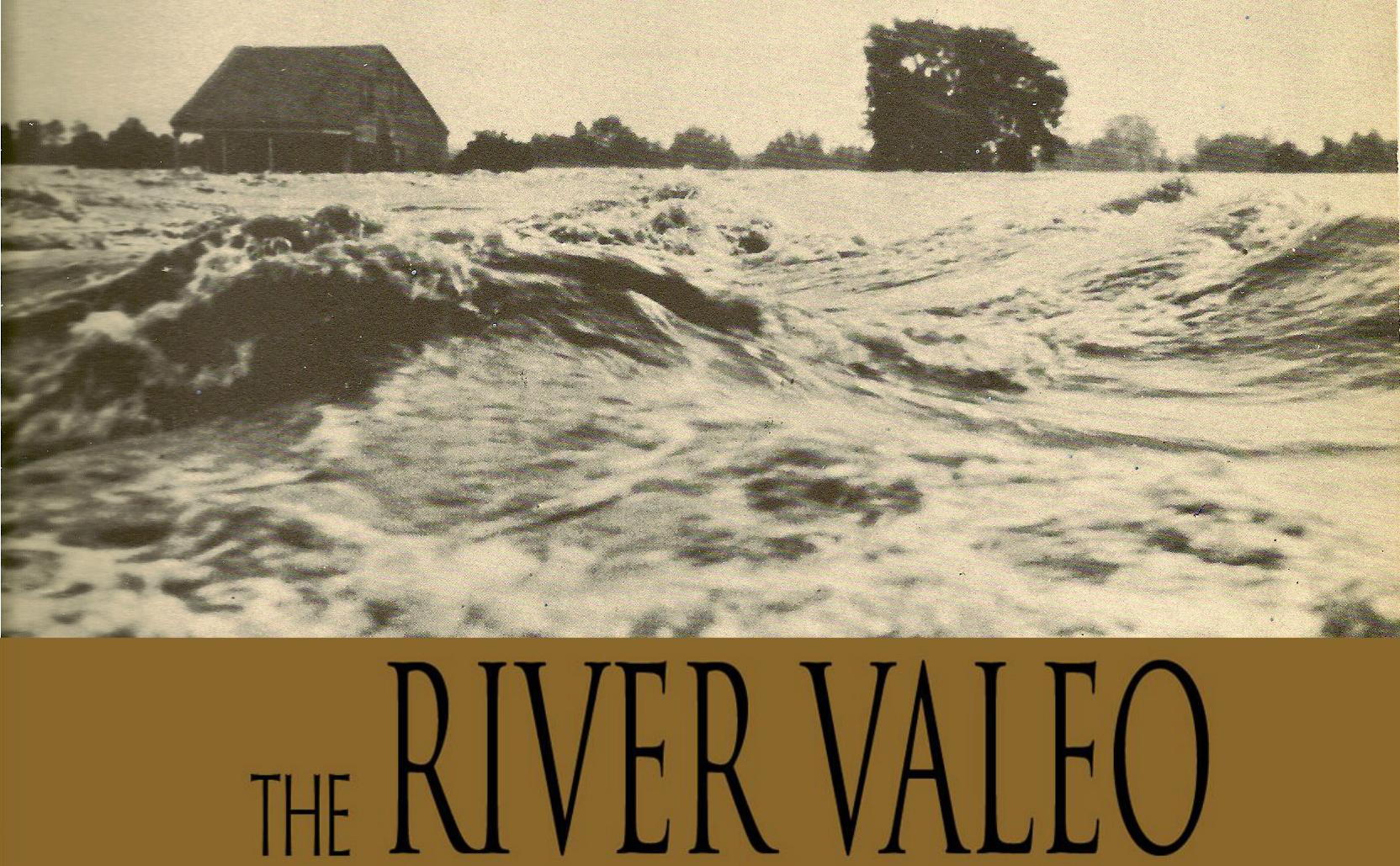 The River Valeo   (2M/2F) | 65 minutes