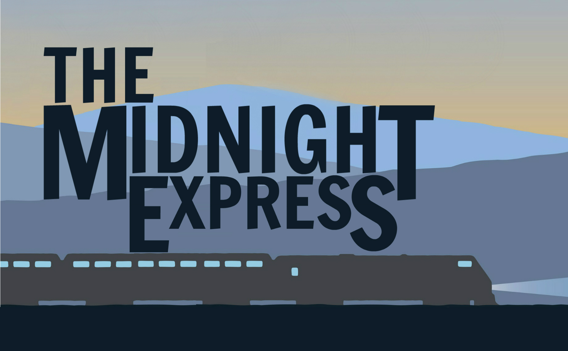 The Midnight Express   (2F) | 60 minutes