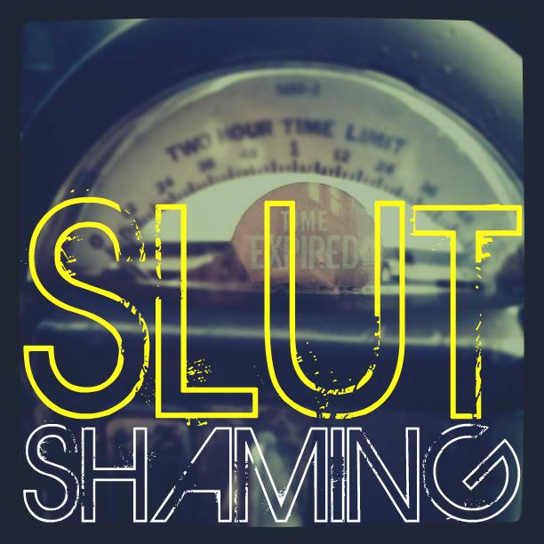 Slut Shaming - Cincy Fringe