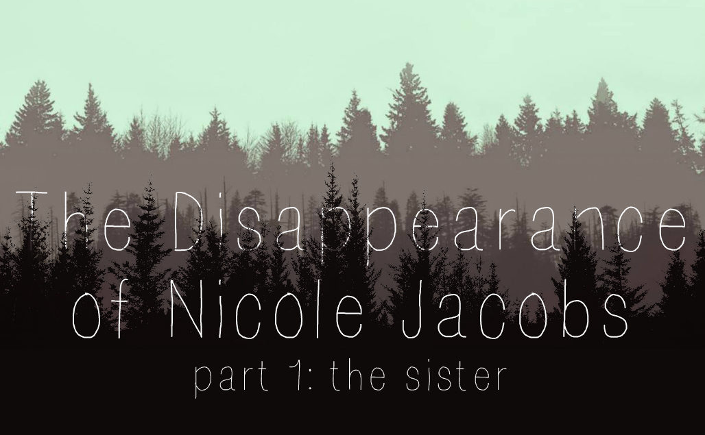 The Disappearance of Nicole Jacobs    (1M/2F) | 1 hour