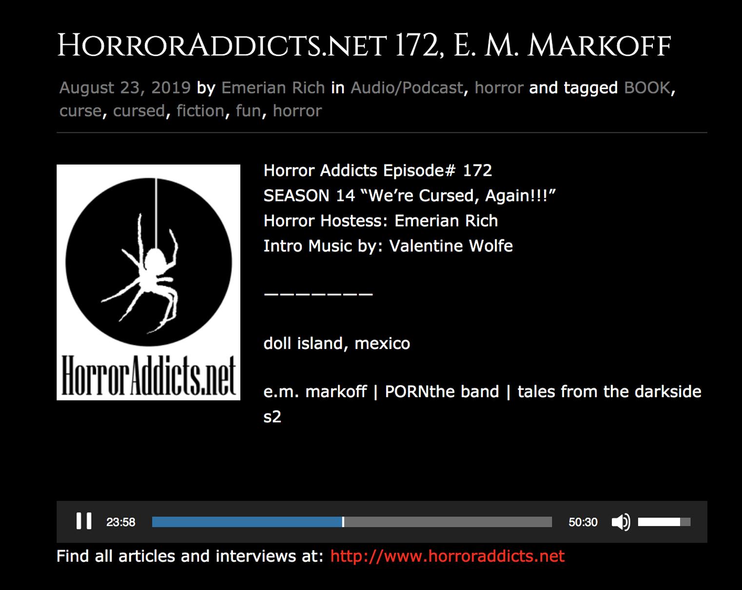 Listen:  https://horroraddicts.wordpress.com/2019/08/23/horroraddicts-net-172-e-m-markoff/