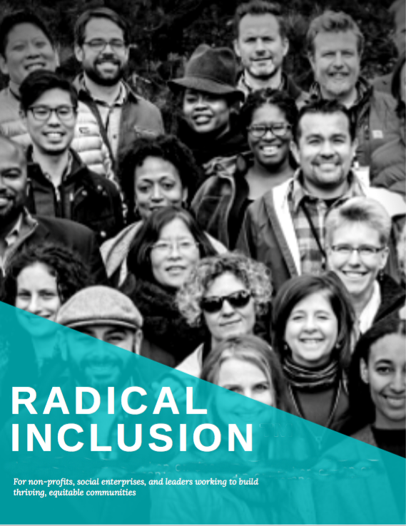 Coming soon: the Radical Inclusion guidebook! Click on the image above to get on our mailing list for updates.