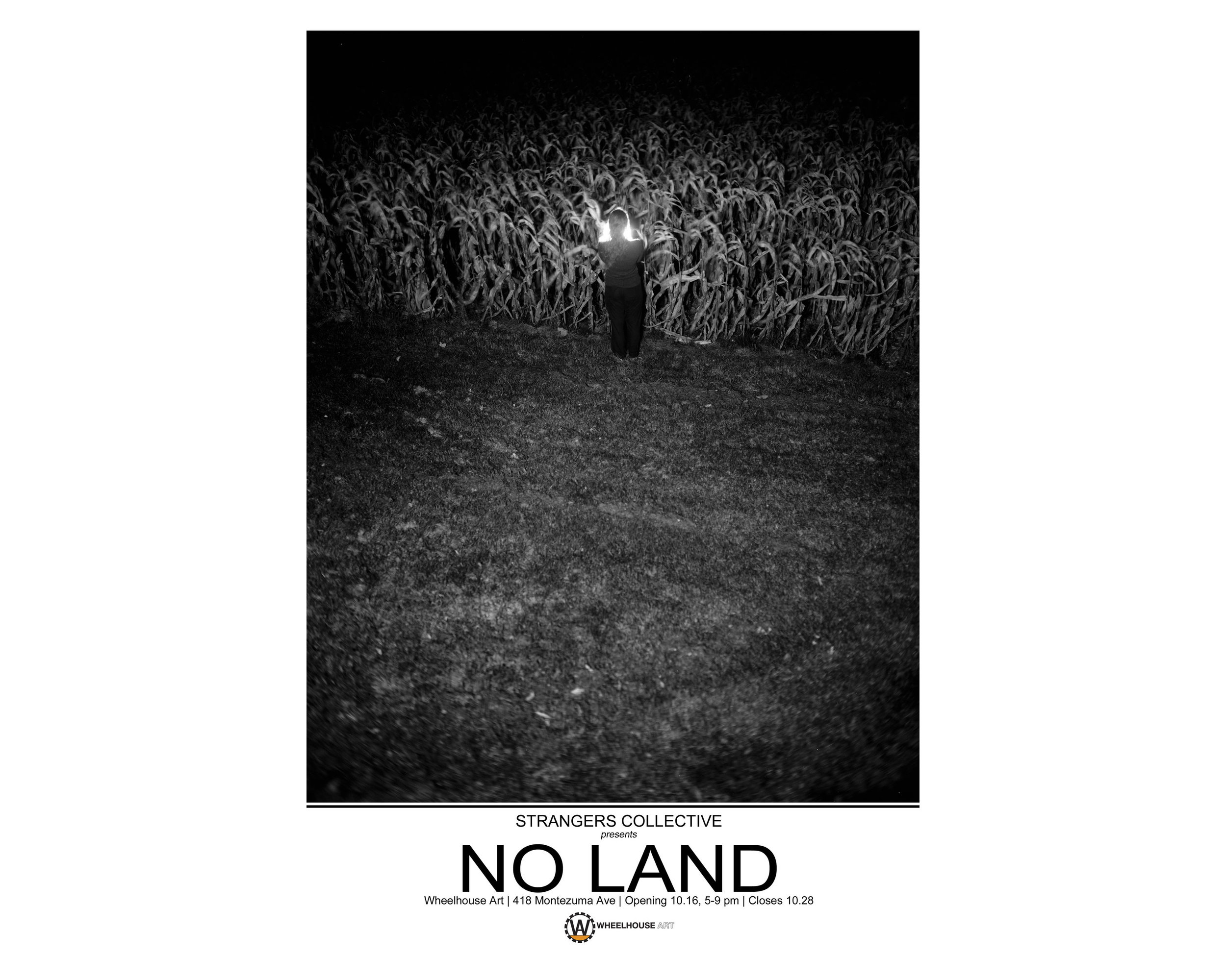 No Land Exhibition Poster- Strangers Collective- Santa Fe New Mexico.jpg