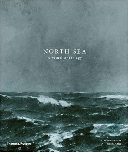 """North Sea: A visual anthology"", book cover, by James Attlee"