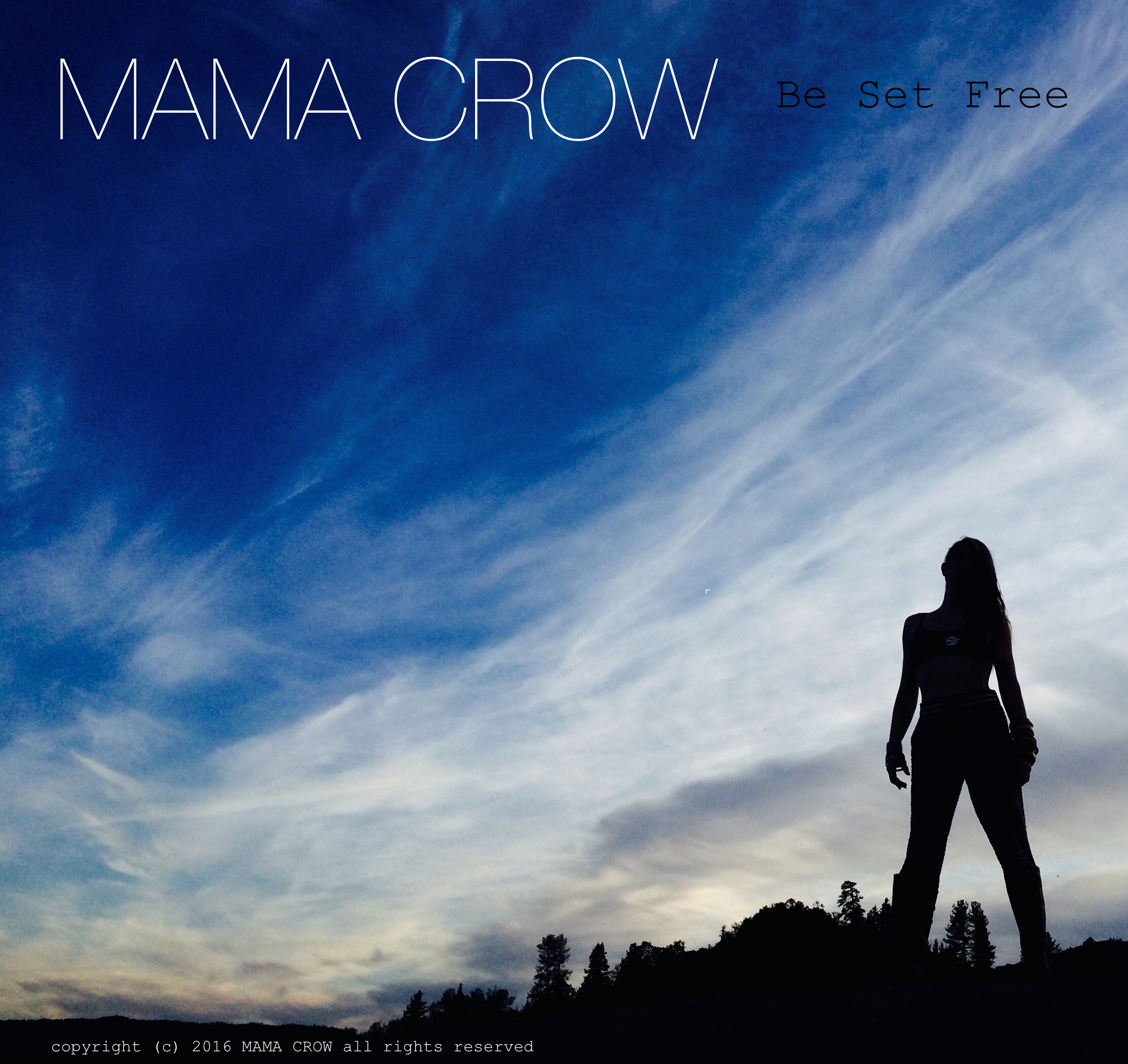Mama Crow Be Set Free CD art.jpg