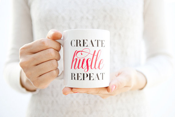 Get Your Hustle On Mug