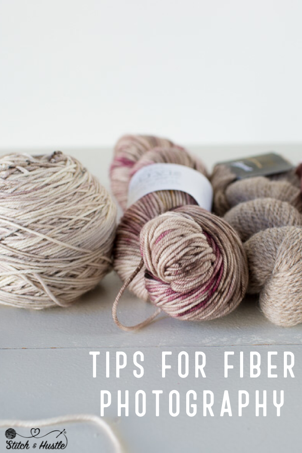 Stitch_And_Hustle_Tips For Better Fiber Photography-4.png