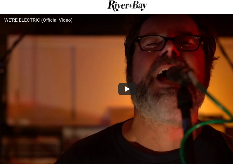 """RSH debuts """"We're Electric"""" video - River & Bay, August 2018"""