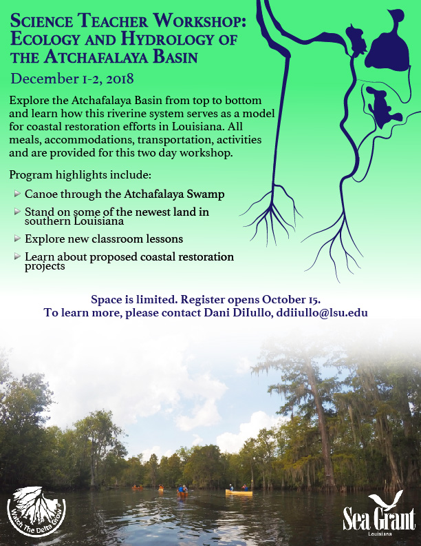 Atchafalaya Teacher Workshop Announcement. Program dates: December 1-2.