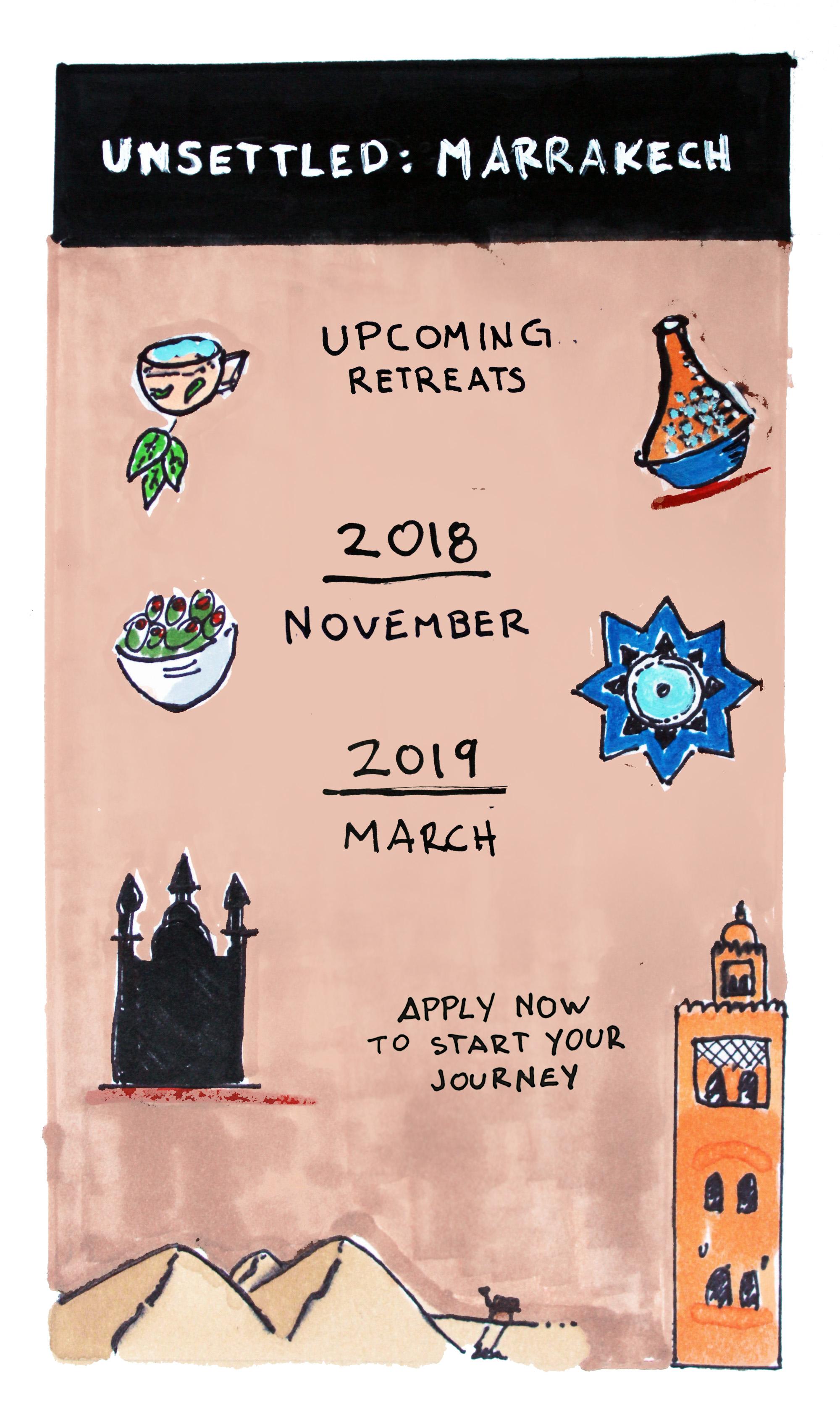 Unsettled: Marrakech - NOVEMBER 17 - DECEMBER 2, 2018March 2 - March 31, 2019
