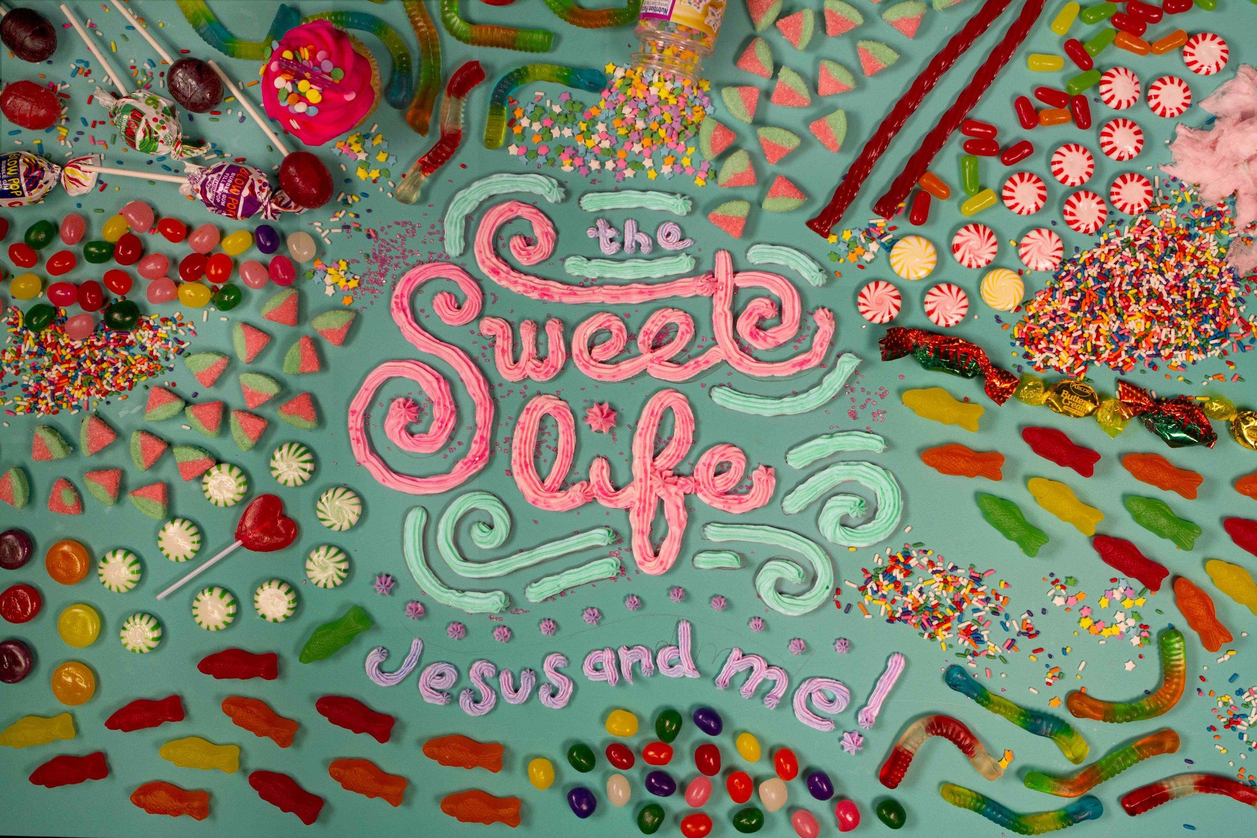 Sweet-Life-Jesus-Me.jpg