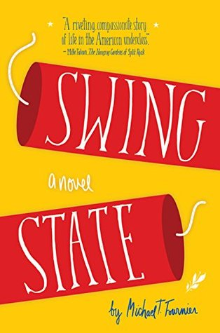 Swing State (2014, Three Rooms Press)