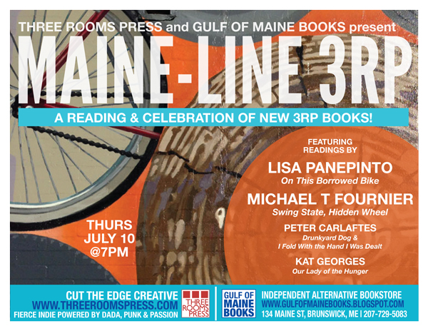 July 10: Three Rooms Press invades Maine.