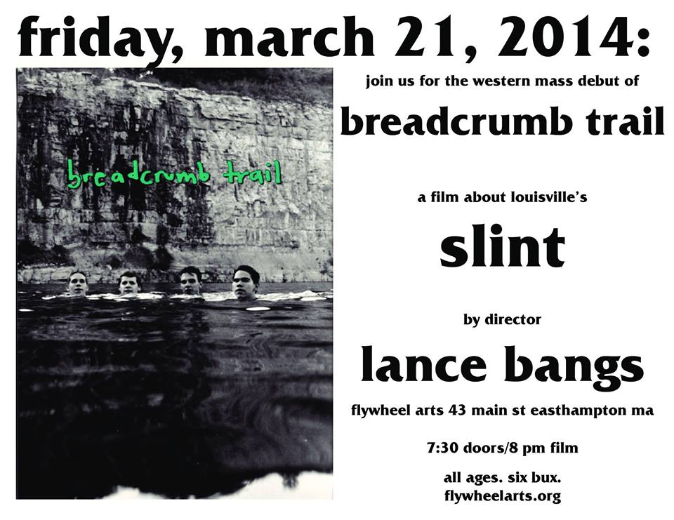 The Western Mass debut of Lance Bangs' Slint documentary.   Event here: https://www.facebook.com/photo.php?fbid=10152264407101145&set=gm.1401665990097308&type=1&theater