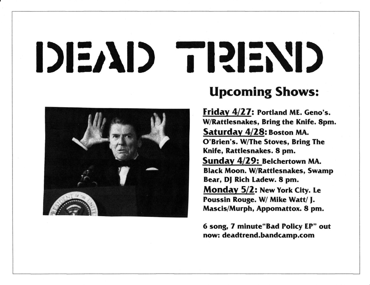Upcoming Dead Trend shows.