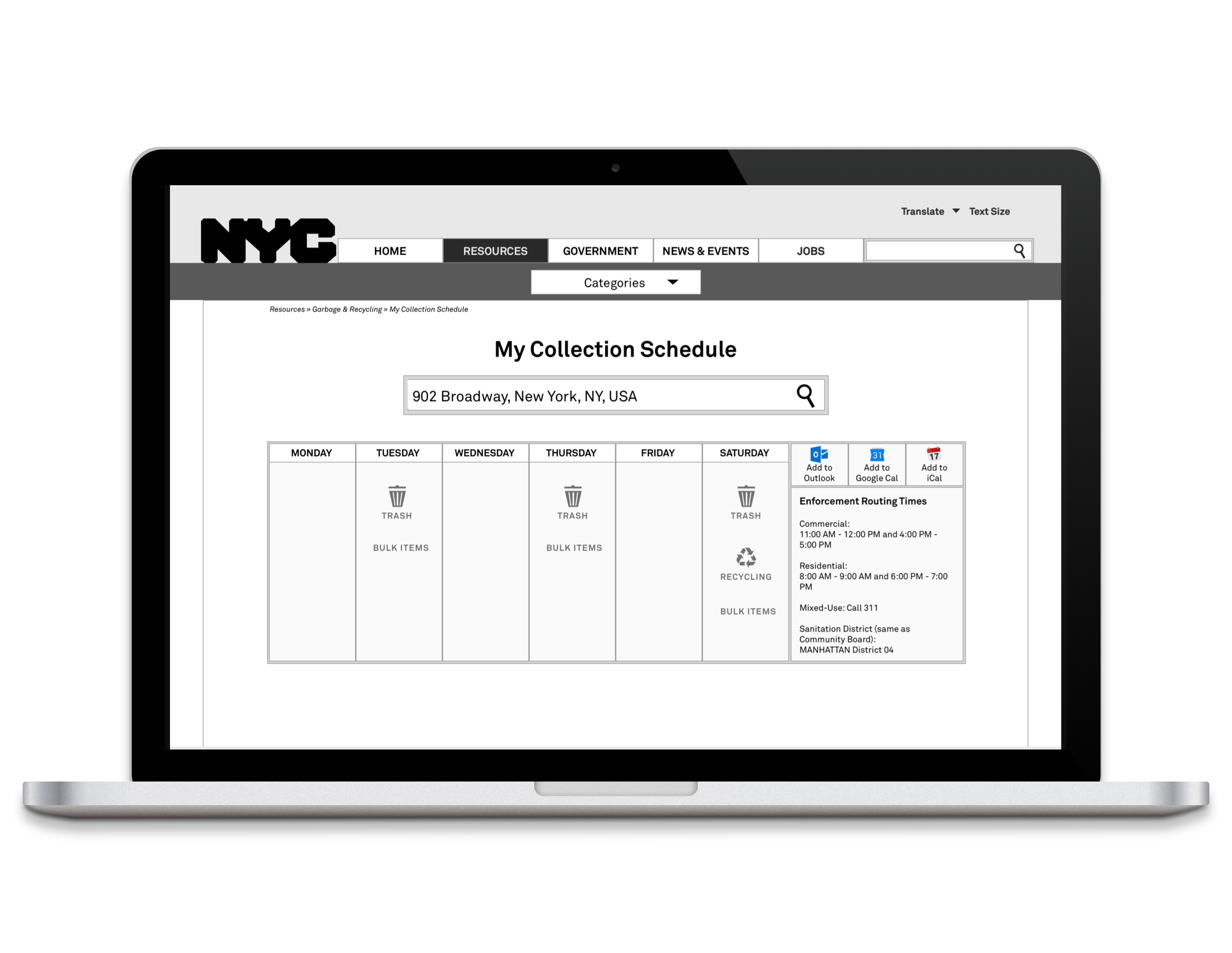Brief - New Yorkers should be able to access their collection schedules, know which garbage to bring out on certain days, and add pick up dates to their calendars. However, the current NYC government website is difficult to navigate and full of redundancies.I redesigned the NYC website's information architecture to make Garbage & Recycling collection schedules more easily accessible.Scroll down for highlights, or read the full case study on Prototypr: