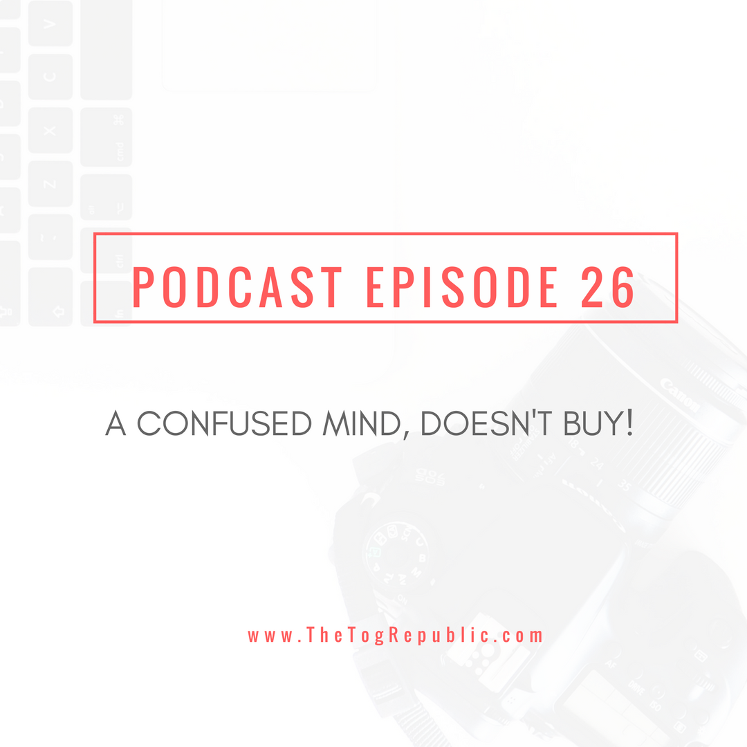 26: A Confused Mind Doesn't Buy