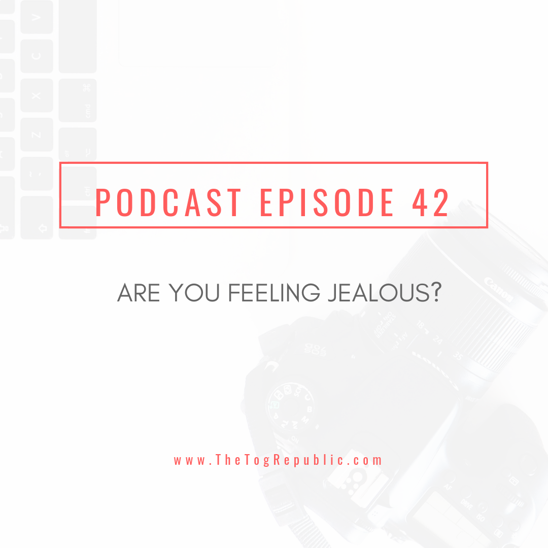 42: Are You Feeling Jealous?