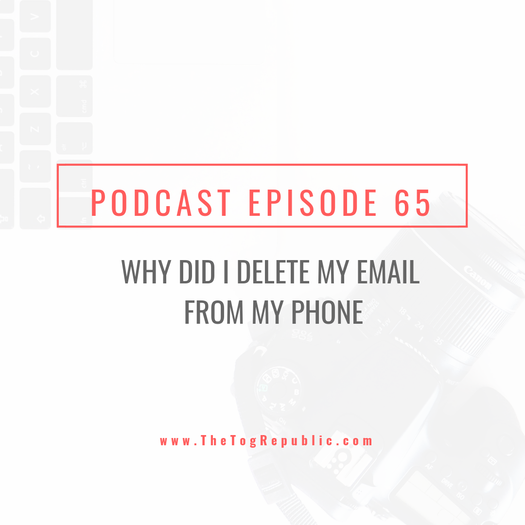 65: Why Did I Delete My Email From My Phone