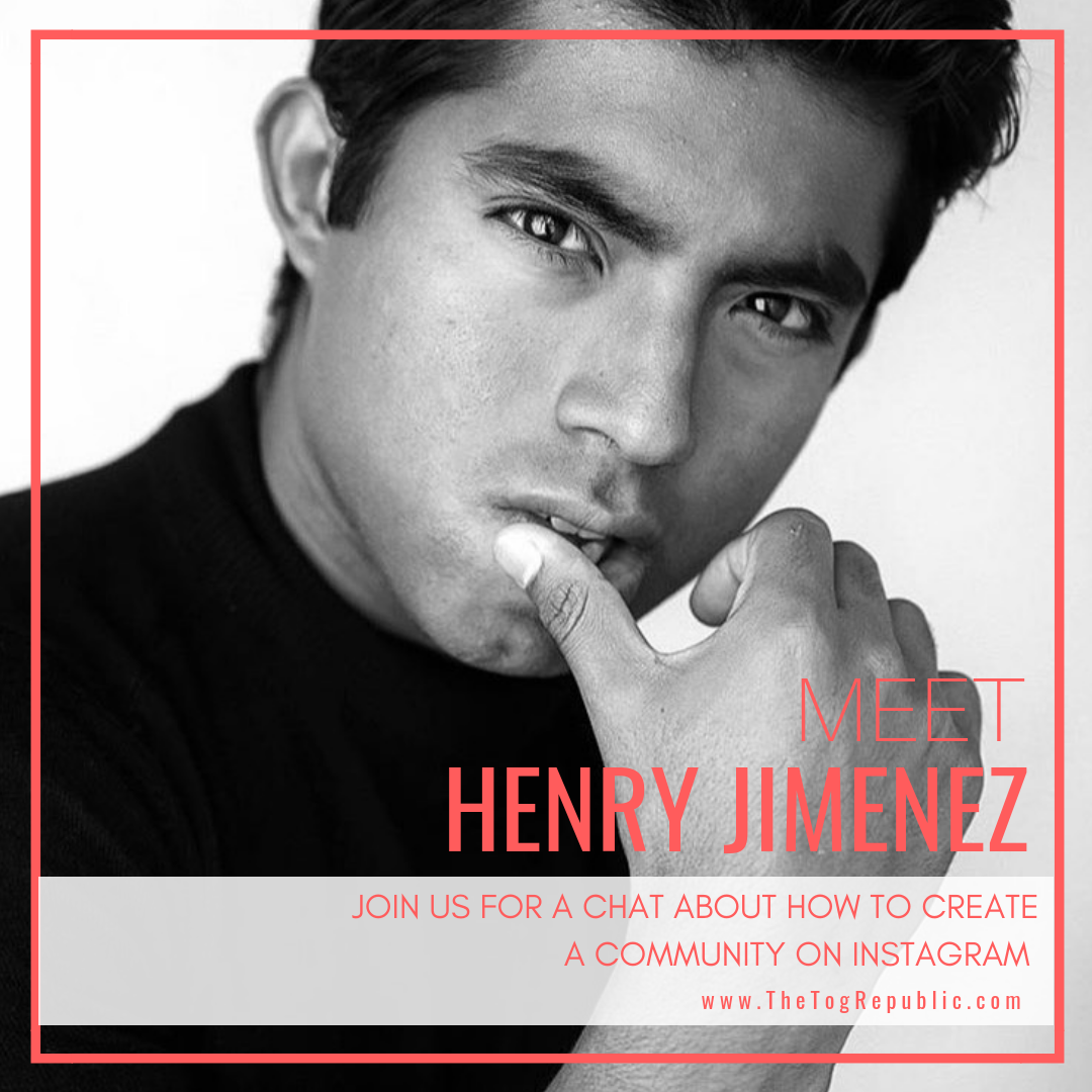 69: A Chat With Henry Jimenez About How To Create a Strong IG Community