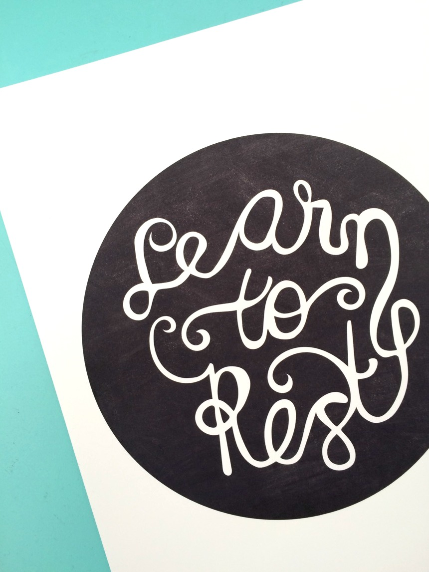Renewed Daily Learn to Rest Print