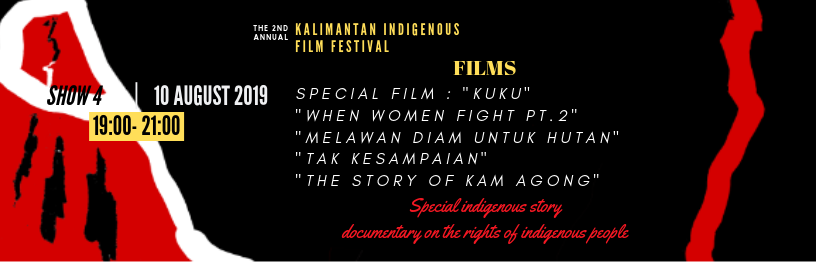 SHOW 4 |  7 PM - 9 PM  | August 10 | Special Indigenous story documentary on the rights of indigenous people|   BUY TICKETS!