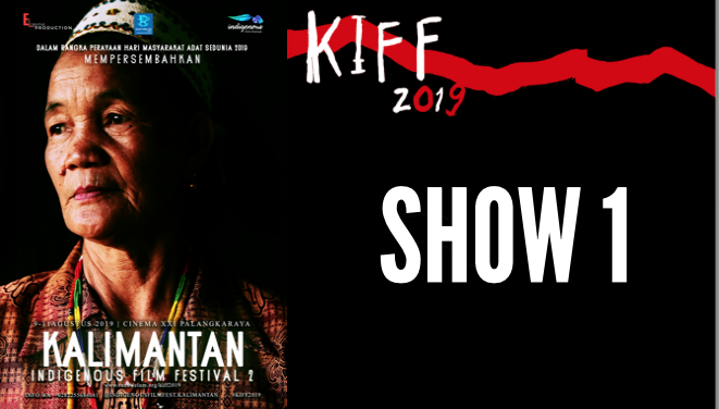 IDR 70.000 - SHOW 1 | 5 PM - 6.45 PM | August 9 | Documentation of culture and tradition from West Kalimantan & Indigenous InitiativesSee film schedule here.