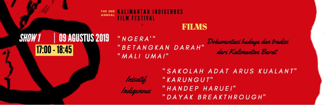 SHOW 1 |  17:00 - 18:45 WIB  | 9 Agustus | Dokumentasi budaya dan tradisi dari Kalimantan Barat & Inisiatif Indigenous |   BELI TIKETNYA!