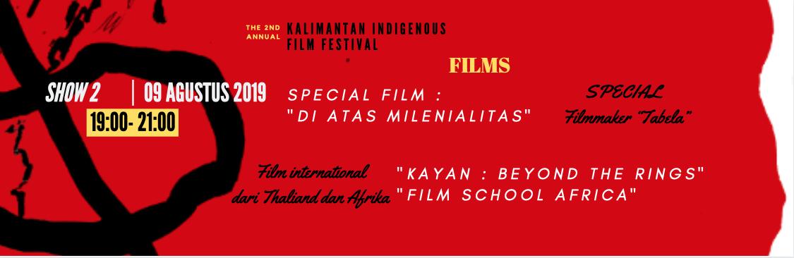 "SHOW 2 |  19:00 - 21:00 WIB  | 9 Agustus |  SPECIAL  Filmmaker ""Tabela"" & film international dari Thaliand dan Afrika |   BELI TIKETNYA!"