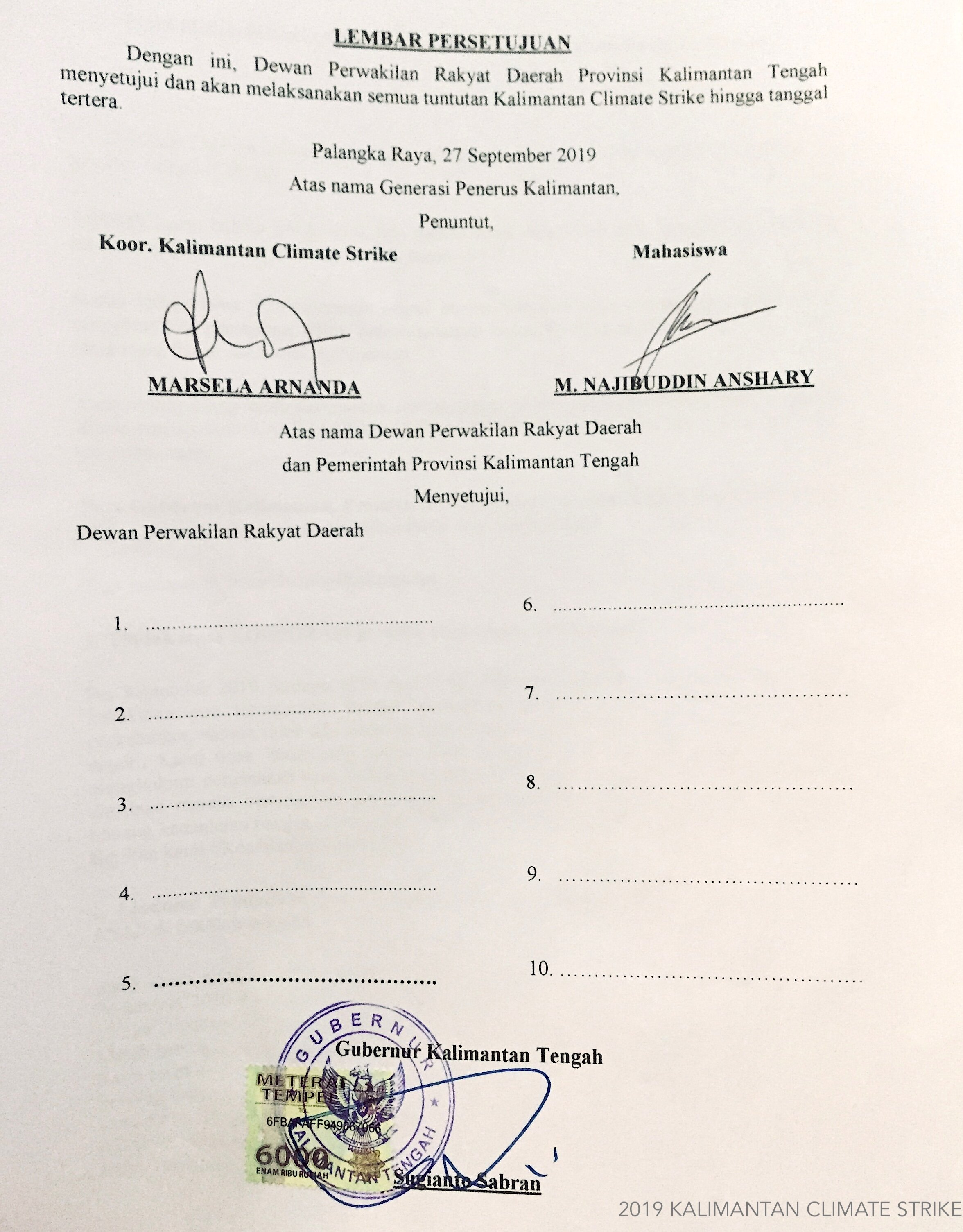 Kalimantan Climate Strike Petition Agreement Letter signed by the governor, left blank by the parliament members.