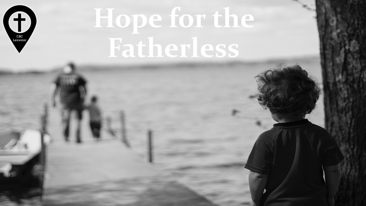 Hope for the Fatherless.jpg