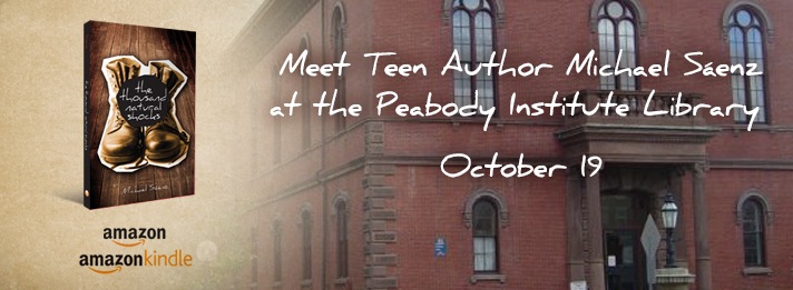 "shocksbook :      HEY BOSTON AREA! MARK YOUR CALENDARS!    The Peabody Institute Library and TPC Pages are pleased to announce that ""The Thousand Natural Shocks"" author Michael Sáenz will be reading from ""Shocks"" and leading a discussion about his debut teen novel.     Saturday, October 19, 2013    2:00 PM to 3:00 PM  Peabody Institute Library - Sutton Room   Copies of Michael Saenz's novel will be available at the library before the event or can be purchased that day.   Michael Saenz is an actor, director, playwright and teaching artist in New York City.   ""Shocks"" is a brave and very special YA book about a teenage boy making his way through his freshman year in high school as the new kid … the odd kid … the kid with a target on his back. Touching on a couple of today's hot-button issues (bullying, isolation, being different), Shocks isn't just a great read, but an important book … for kids and adults.   NO TICKETS NECESSARY. See you there!     More details on  Facebook !"