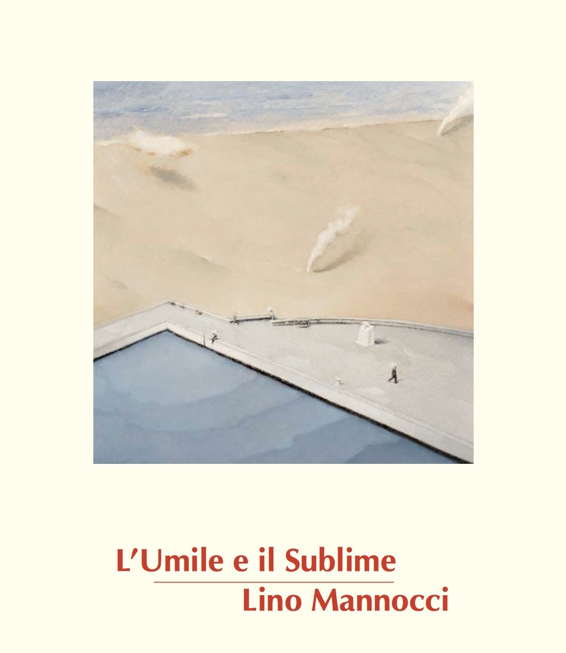 Copy of L'Umile e il Sublime