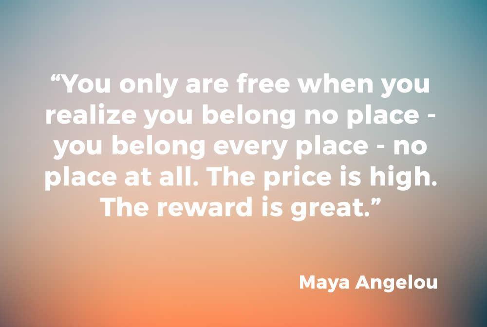 mayaangelou-belongingquote.jpg