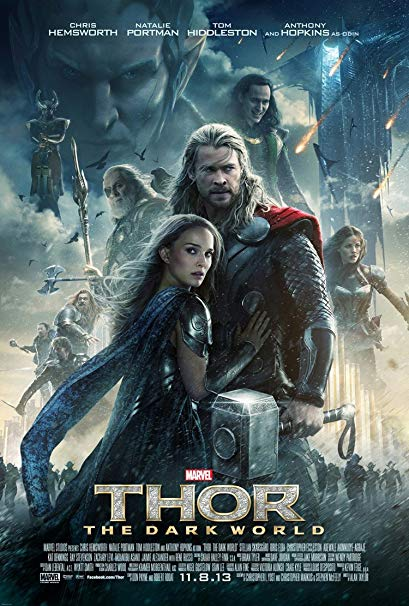 #20 Thor: The Dark World - Higher than the others? Yeah, I know this flick isn't good. But Loki/Thor are charming and Thor was my fav growing up. -
