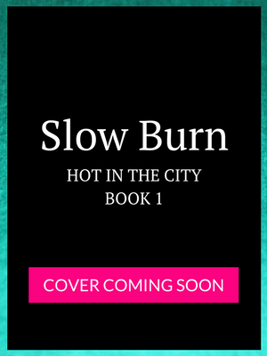Cari Quinn Slow Burn How in the City 1 (Coming Soon).png