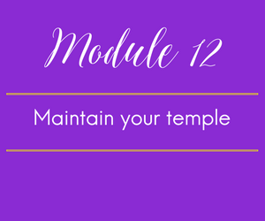 Module 12: Maintain your temple. FODMAP as a piece of your Puzzle!!