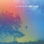 The Sweet Remains - Night Songs 2015